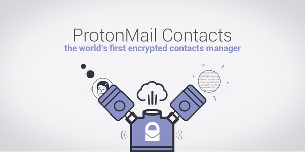 ProtonMail Contacts offers zero-access encryption for Contact information