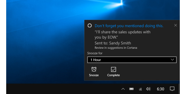 Cortana reminds you even when you forgot to add the reminder