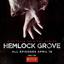 Netflix's new original series 'Hemlock Grove' available to stream